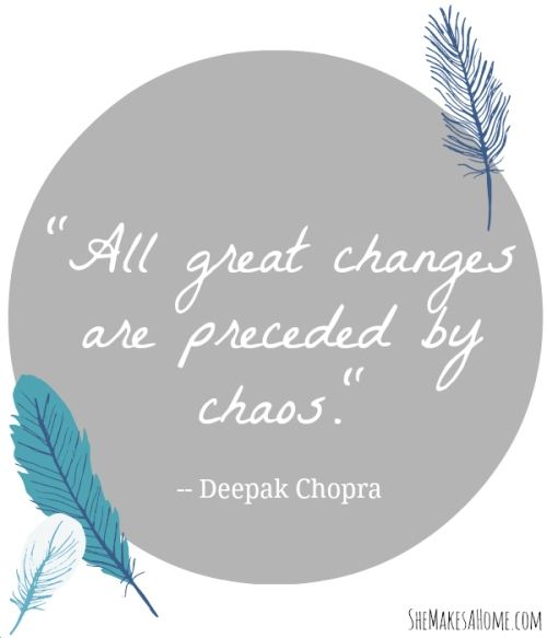 all great changes are preceded by chaos quote